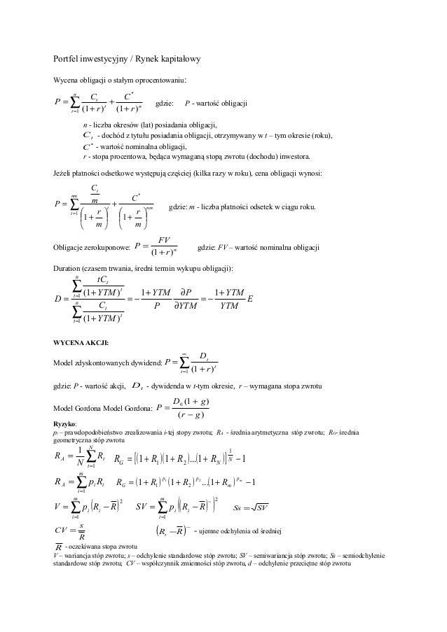 Portfel inwestycyjny / Rynek kapitałowy Wycena obligacji o stałym oprocentowaniu: n n t t t r C r C P )1()1( * 1 + + + = ∑...