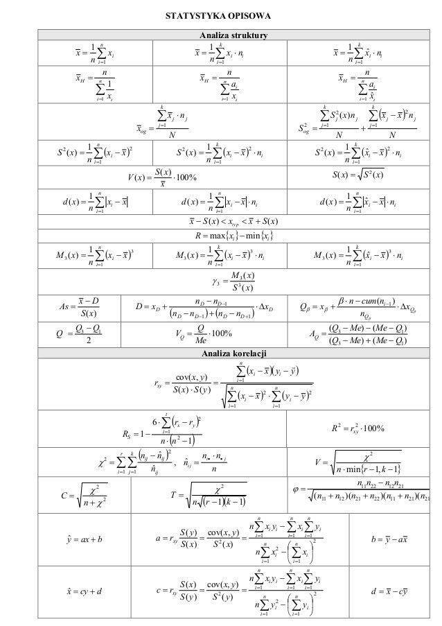 STATYSTYKA OPISOWA Analiza struktury ∑= = n i ix n x 1 1 ∑= ⋅= k i ii nx n x 1 1 ∑= ⋅= k i ii nx n x 1 ˆ 1 ∑= = n i i H x ...