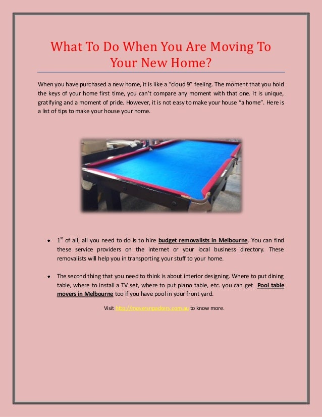 What To Do When You Are Moving To Your New Home Pool Table Movers M - Local pool table movers