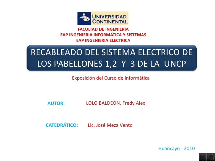 FACULTAD DE INGENIERÍA         EAP INGENIERIA INFORMÁTICA Y SISTEMAS                EAP INGENIERIA ELECTRICA  RECABLEADO D...