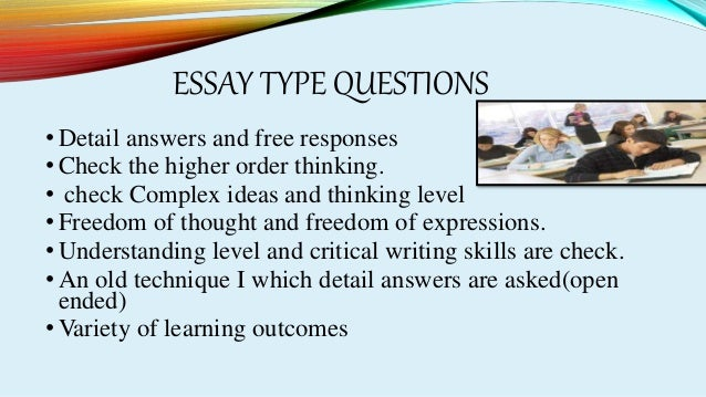 essay type test and objective type test Answer a question or complete a statement and (2) subjective or essay items   discussion of the relative merits of each type of test item, test your knowledge of.
