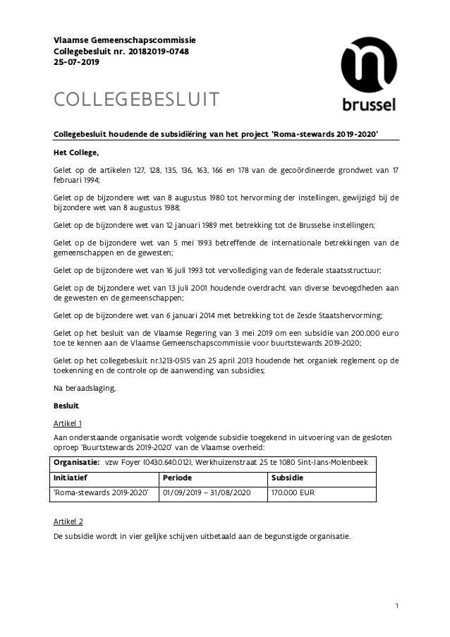 1 Vlaamse Gemeenschapscommissie Collegebesluit nr. 20182019-0748 25-07-2019 COLLEGEBESLUIT Collegebesluit houdende de subs...
