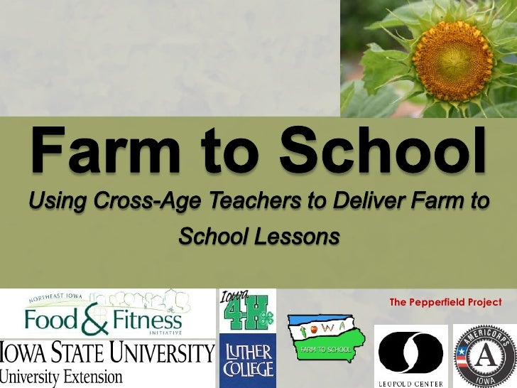 Farm to SchoolUsing Cross-Age Teachers to Deliver Farm to School Lessons<br />The Pepperfield Project<br />