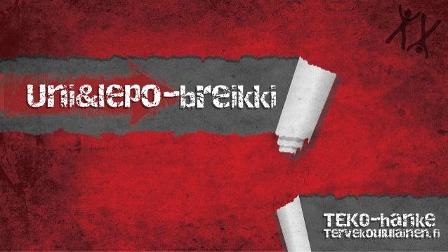 Uni&lepo-breikki TEKO-hanke Tervekoululainen.fi