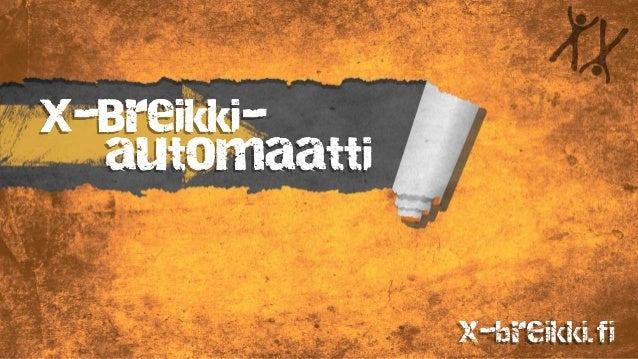 X-Breikki- automaatti x-breikki.fi
