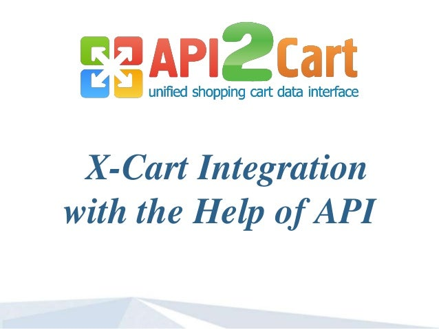 X-Cart Integration with the Help of API