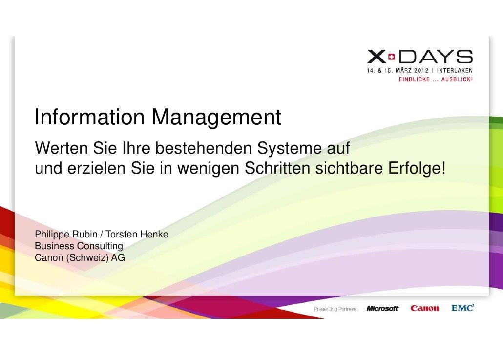 Information ManagementWerten Sie Ihre bestehenden Systeme aufund erzielen Sie in wenigen Schritten sichtbare Erfolge!Phili...
