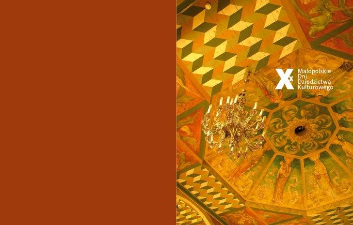 Wydawcy/Publishers: Urząd Marszałkowski Województwa Małopolskiego Departament Kultury, Dziedzictwa Narodowego i Turystyki ...