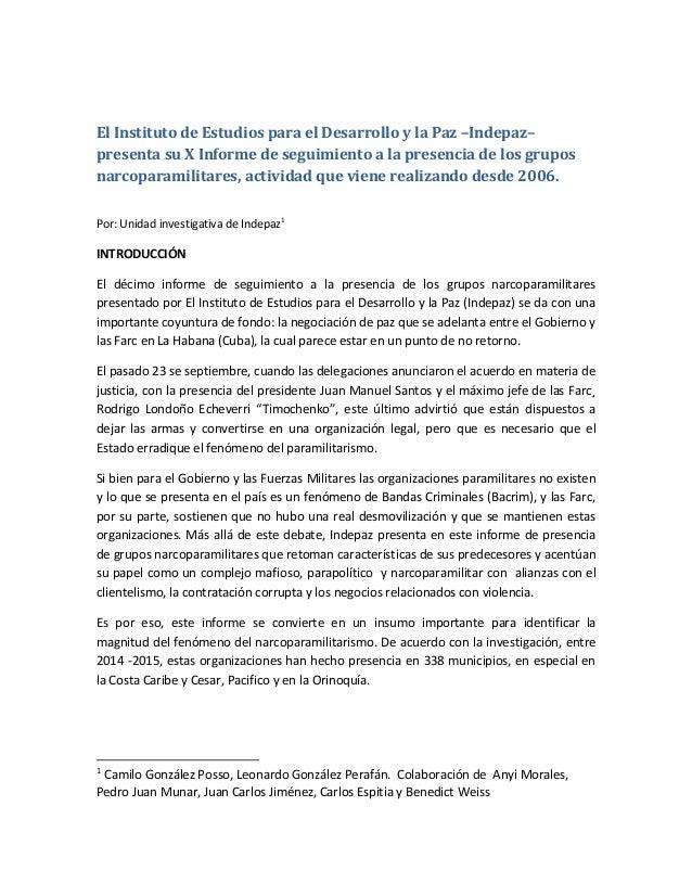 El Instituto de Estudios para el Desarrollo y la Paz –Indepaz– presenta su X Informe de seguimiento a la presencia de los ...