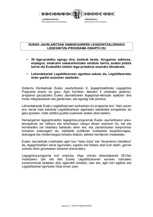 Navarra, 2 – 01007 VITORIA-GASTEIZLEHENDAKARITZAKomunikaziorako ZuzendaritzaPRESIDENCIADirección de ComunicaciónEUSKO JAUR...