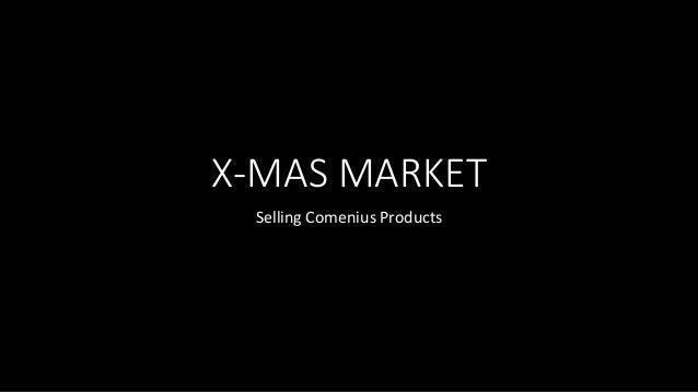 X-MAS MARKET  Selling Comenius Products