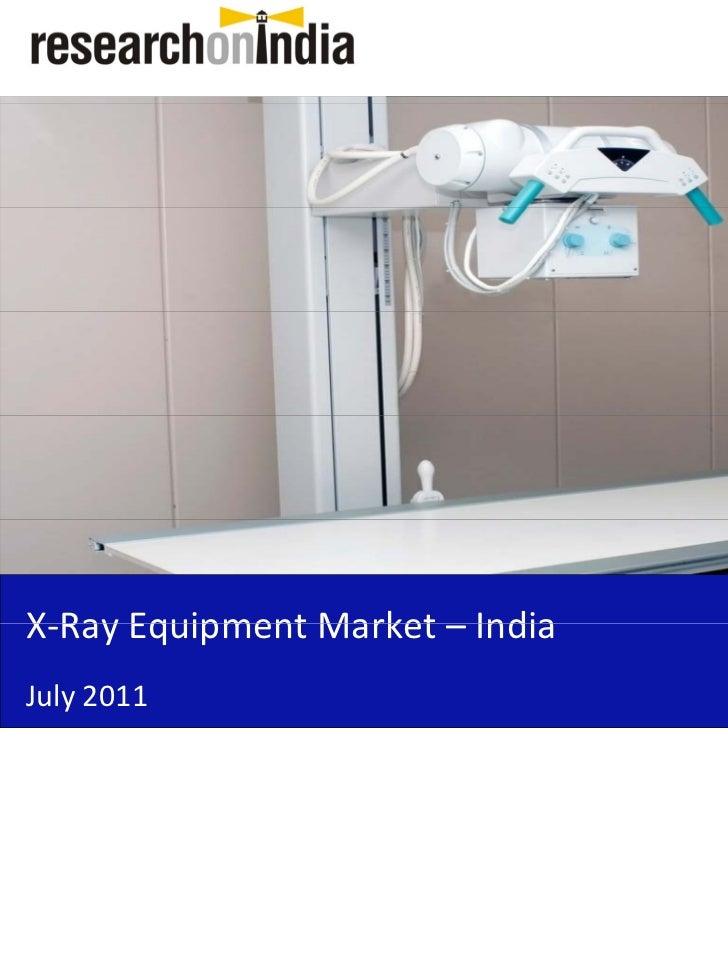 Insert Cover Image using Slide Master View                           Do not distortX‐RayEquipmentMarket–X Ray Equipment...