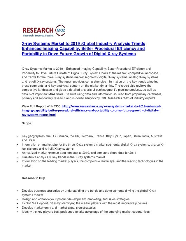 X-ray Systems Market to 2019 :Global Industry Analysis TrendsEnhanced Imaging Capability, Better Procedural Efficiency and...