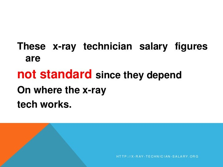 x-ray technician salary, Human Body