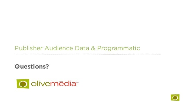 Publisher Audience Data & Programmatic Questions?