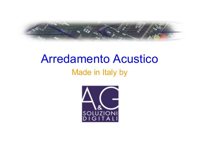 Arredamento Acustico Made in Italy by