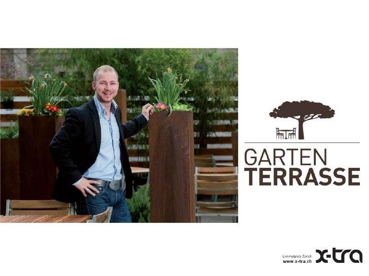 X-TRA neue Garten Terrasse 2012