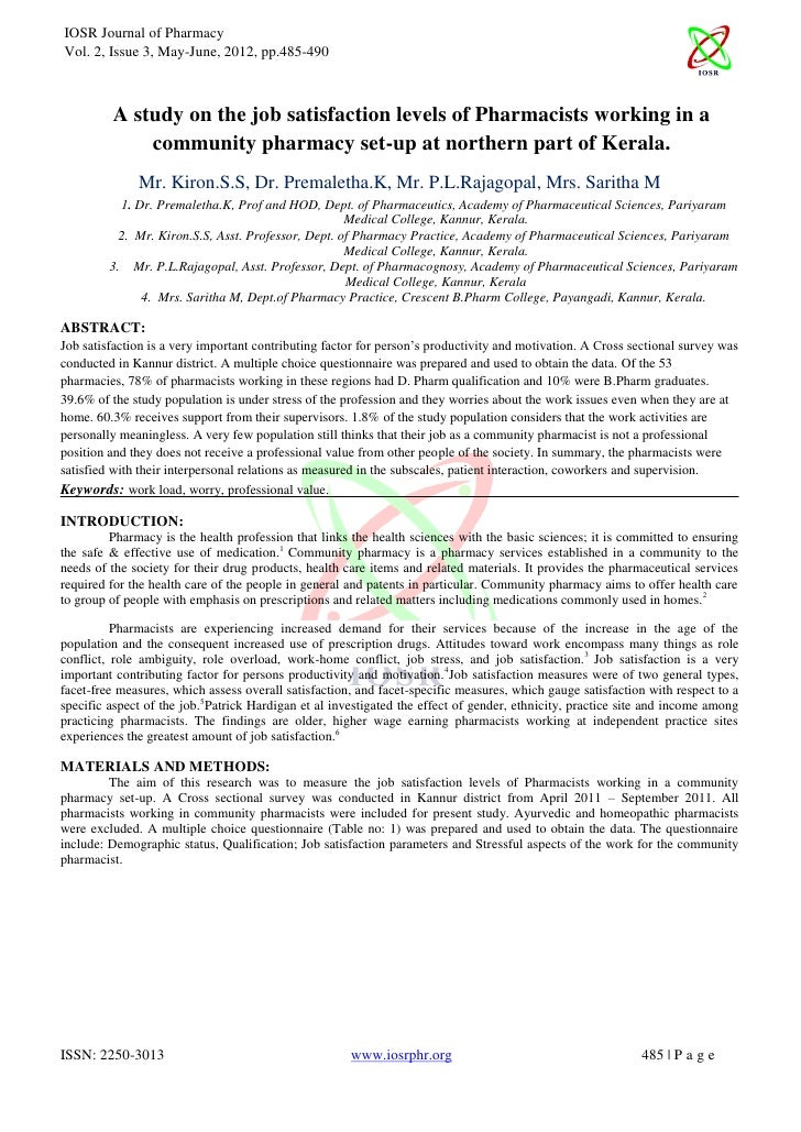 IOSR Journal of PharmacyVol. 2, Issue 3, May-June, 2012, pp.485-490         A study on the job satisfaction levels of Phar...