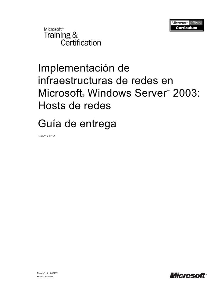 Implementación de infraestructuras de redes en Microsoft Windows Server 2003:                       ®                     ...