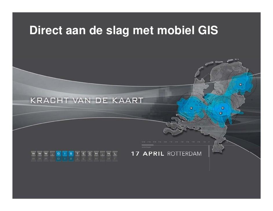 Direct aan de slag met mobiel GIS