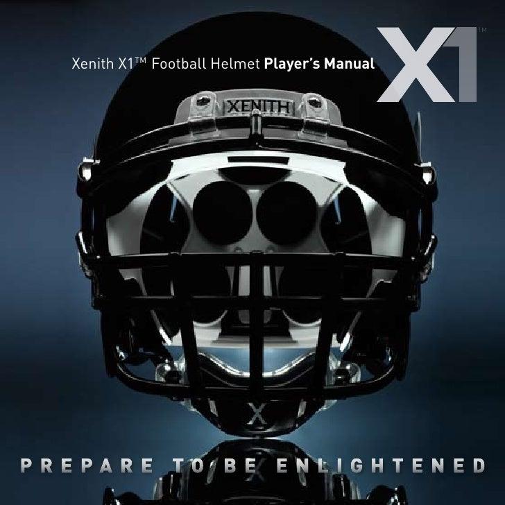 Xenith X1TM Football Helmet Player's Manual