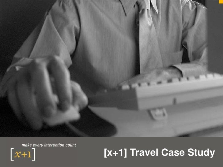 [x+1] Travel Case Study<br />
