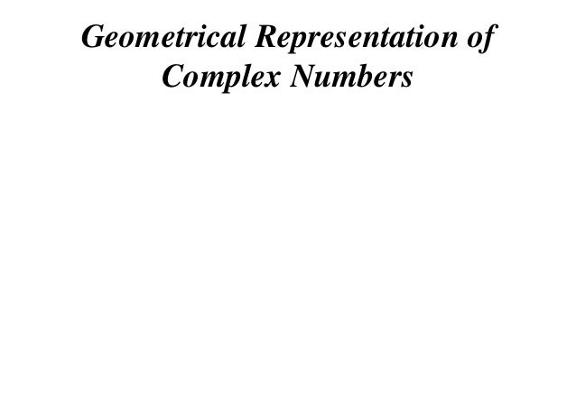 Geometrical Representation of Complex Numbers