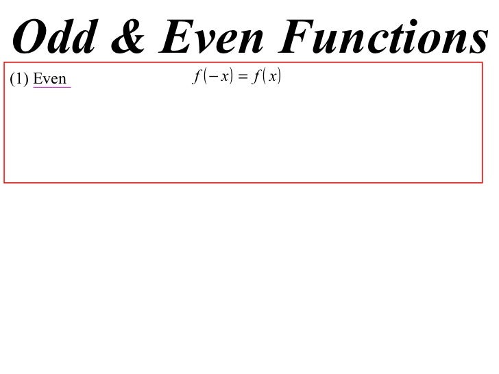 Odd & Even Functions (1) Even