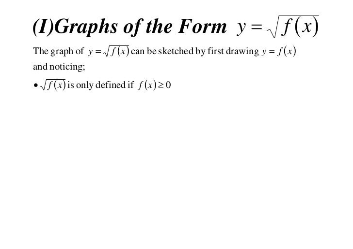 (I)Graphs of the Form y                                               f  xThe graph of y        f  x  can be sketche...