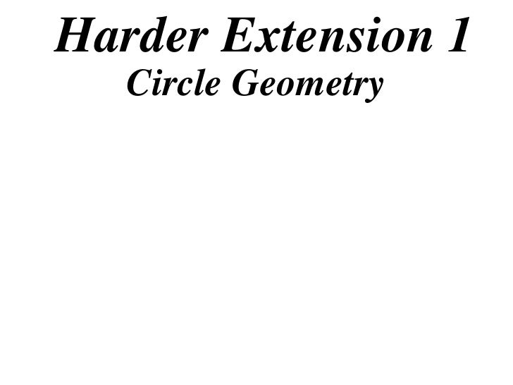 Harder Extension 1    Circle Geometry