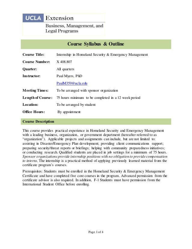 Course Syllabus & OutlineCourse Title:         Internship in Homeland Security & Emergency ManagementCourse Number:       ...