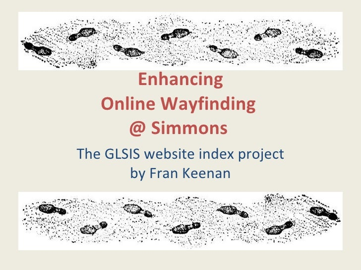 Enhancing Online Wayfinding  @ Simmons   The GLSIS website index project by Fran Keenan