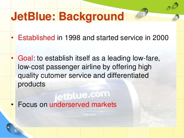 jetblue airways starting from scratch case study