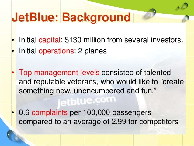 JetBlue Airways: Starting from Scratch Essay