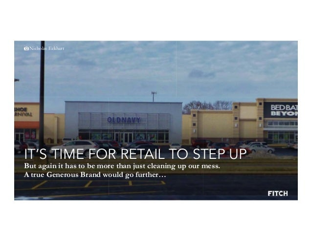 Generous Brands 2 0 Retail s ongoing journey towards the