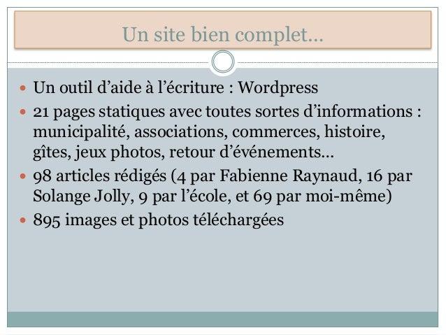 Un site bien complet…  Un outil d'aide à l'écriture : Wordpress  21 pages statiques avec toutes sortes d'informations : ...