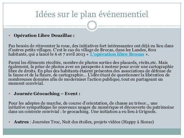Idées sur le plan événementiel  Opération Libre Douzillac : Pas besoin de réinventer la roue, des initiatives fort intére...