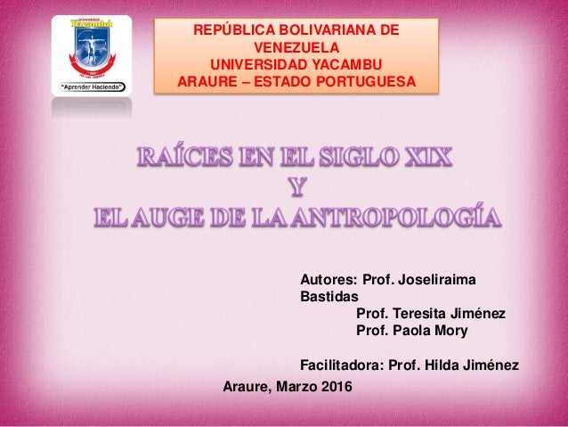 REPÚBLICA BOLIVARIANA DE VENEZUELA UNIVERSIDAD YACAMBU ARAURE – ESTADO PORTUGUESA Autores: Prof. Joseliraima Bastidas Prof...