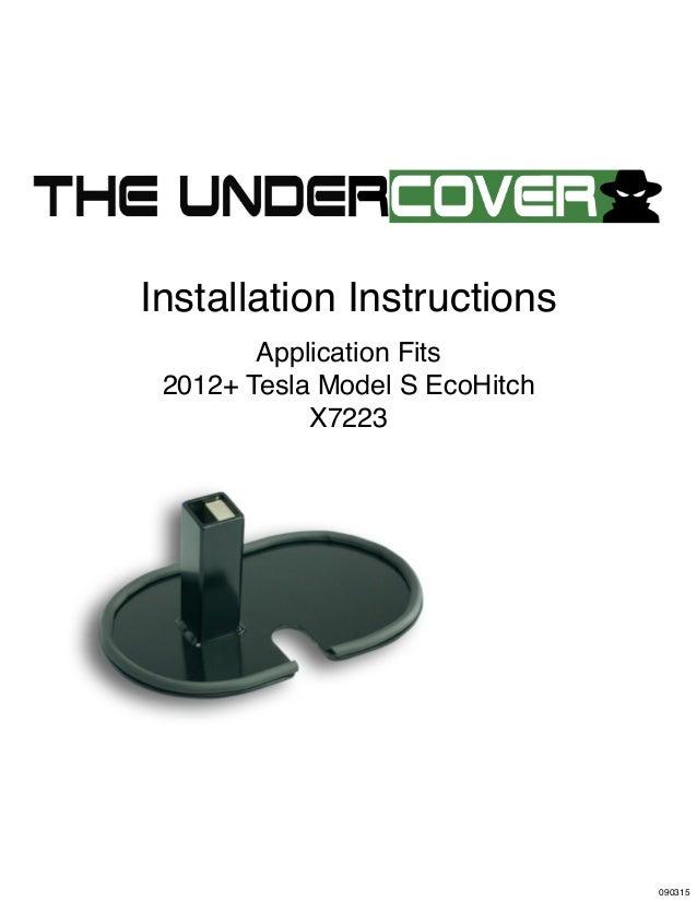 Installation Instructions Application Fits 2012+ Tesla Model S EcoHitch X7223 090315