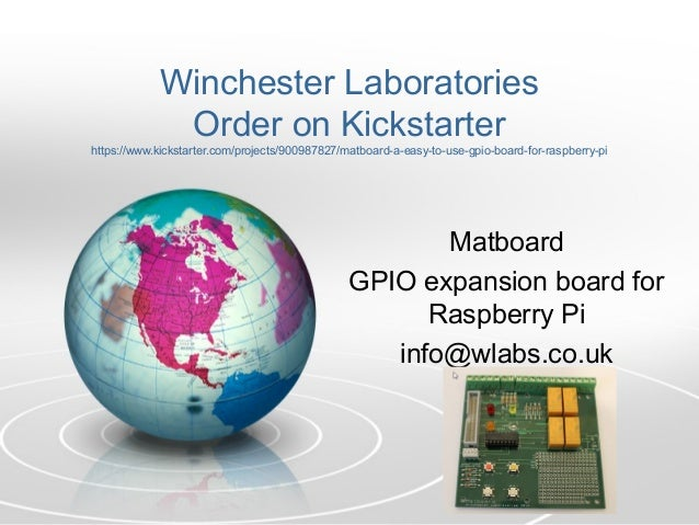 Winchester Laboratories Order on Kickstarter https://www.kickstarter.com/projects/900987827/matboard-a-easy-to-use-gpio-bo...