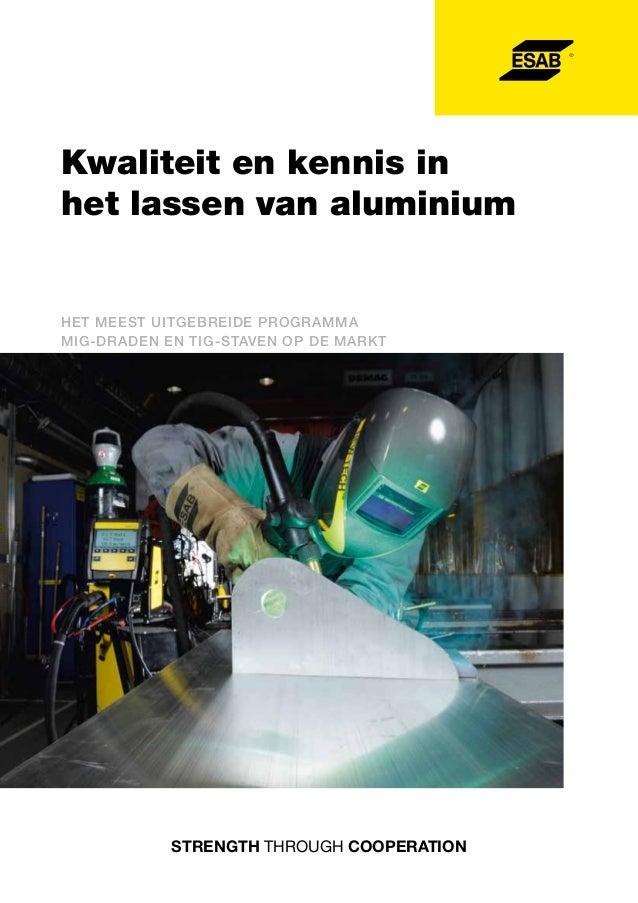 Kwaliteit en kennis in het lassen van aluminium  Het meest uitgebreide programma MIG-draden en TIG-staven op de markt  STR...