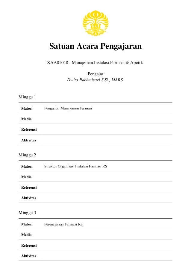 Satuan Acara Pengajaran              XAA01048 - Manajemen Instalasi Farmasi & Apotik                                     P...