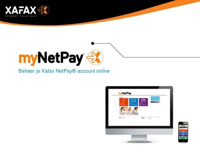 Beheer je Xafax NetPay® account online