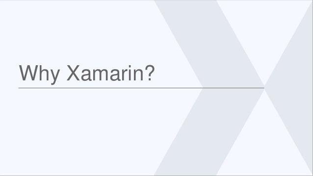 Why Xamarin?