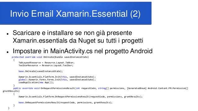 Invio Email Xamarin.Essential (2)  Scaricare e installare se non già presente Xamarin.essentials da Nuget su tutti i prog...