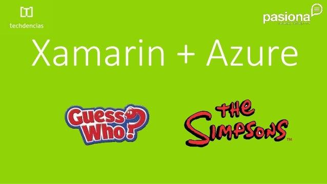 Xamarin + Azure