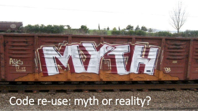 Code re-use: myth or reality?