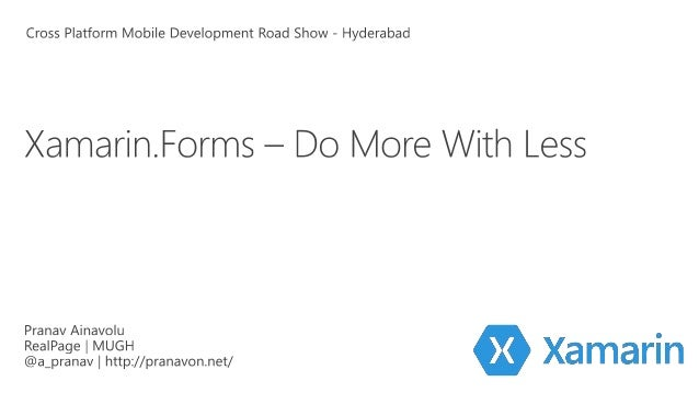 Traditional Xamarin Approach With Xamarin.Forms: More code-sharing, all native iOS C# UI Windows C# UIAndroid C# UI Shared...