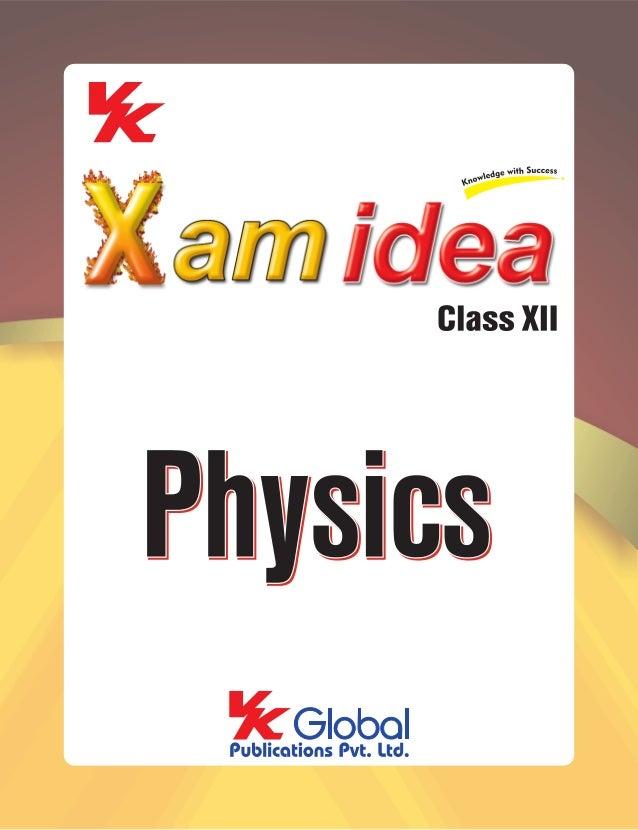 PHYSICS Examination Papers 2008–2012