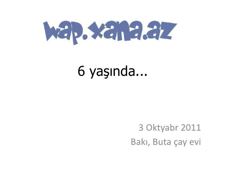 6 yaşında...<br />3 Oktyabr 2011<br />Bakı, Buta çay evi<br />